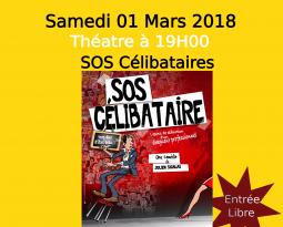 SOS Célibataires – Théâtre du 01/03/2018