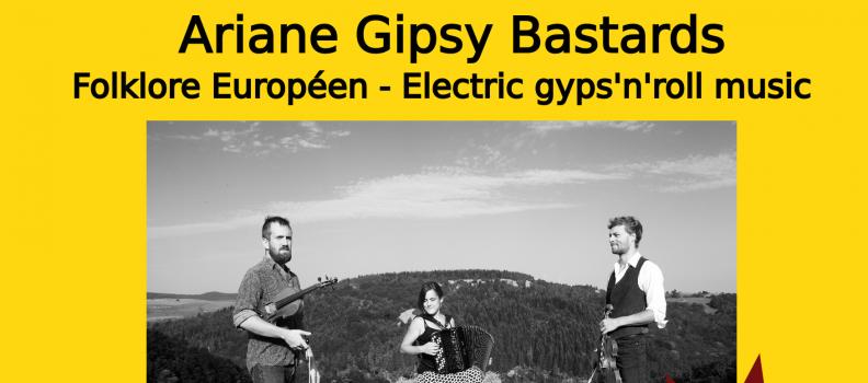 Ariane Gipsy Bastards – Concert Folklore Européen du 02/02/18