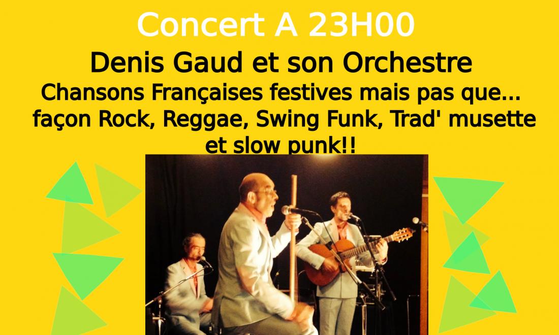 Denis Gaud et son Orchestre – Concert du 31/12/2017