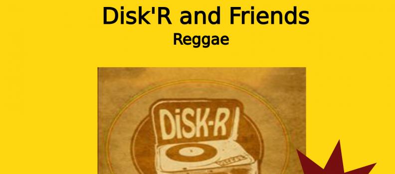 Disk'R – Concert Reggae  le 10/07/20