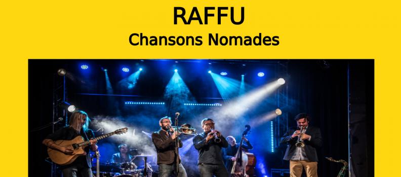 RAFFU – Concert Musiques Nomades le 20/02/2020