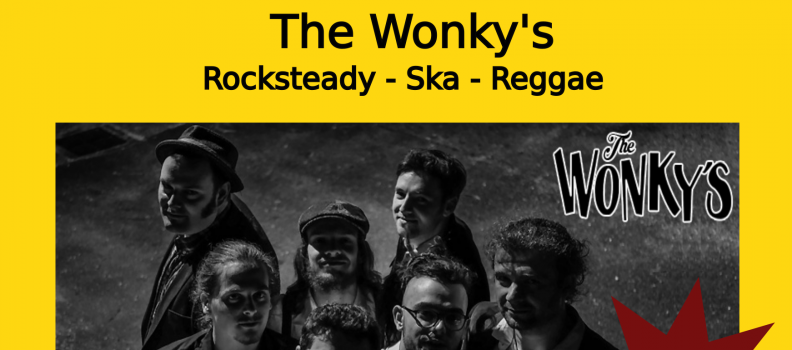 The Wonky's – Concert Rocksteady – Ska – Reggae  le 25/01/20