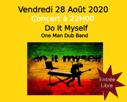 Do It Myself – Concert Electro-Dub-Rock-Roots le 28/08/20