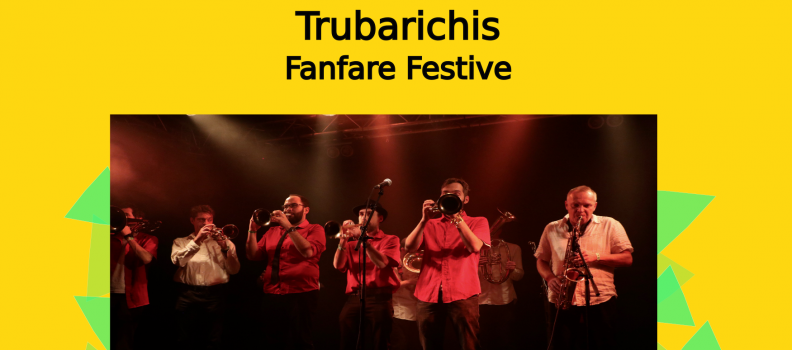 Trubariachis – Fanfare Festive du 31/12/18